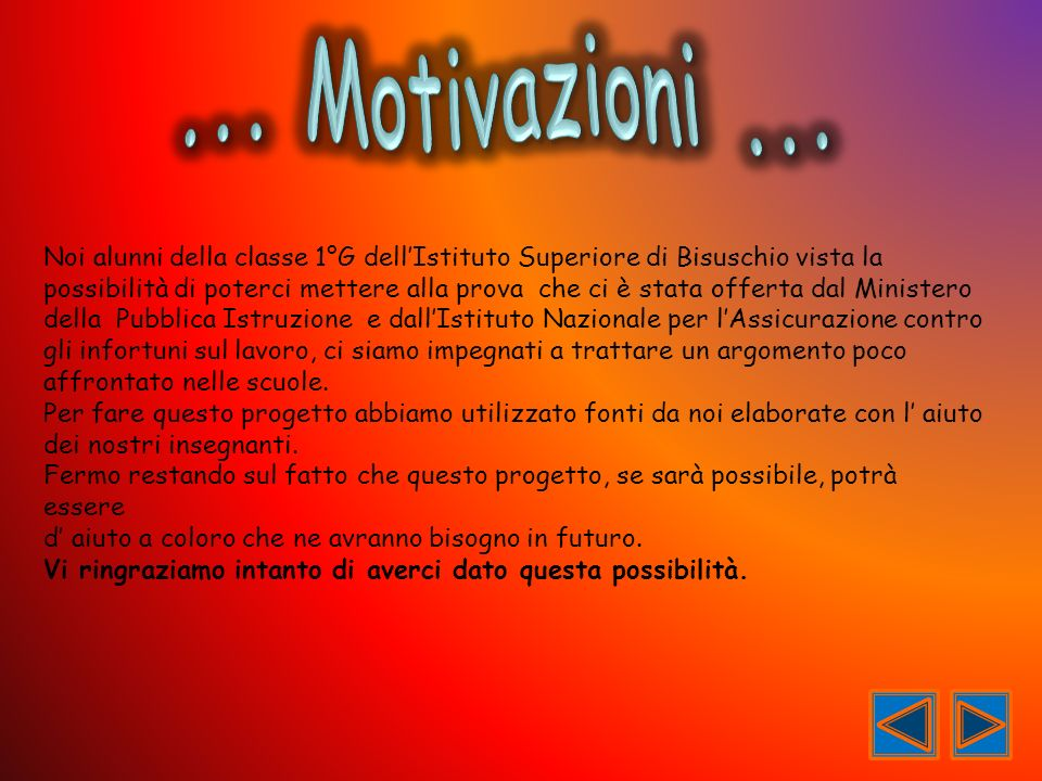 ... Motivazioni ...