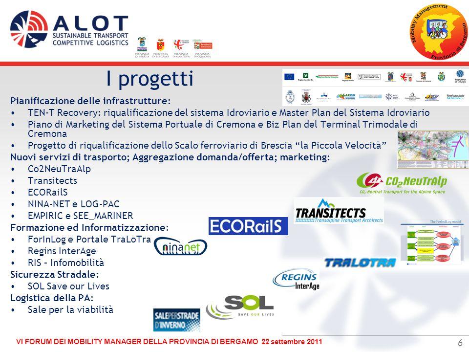 I progetti Pianificazione delle infrastrutture: