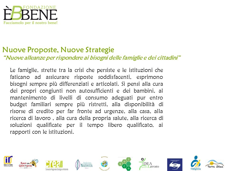 Nuove Proposte, Nuove Strategie