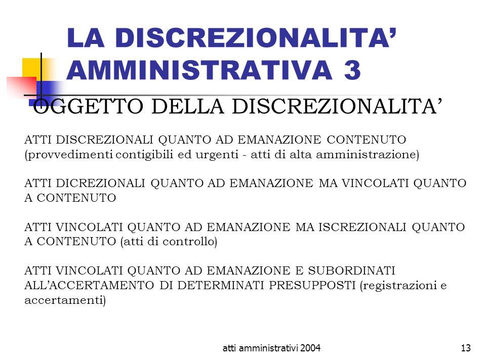 LA DISCREZIONALITA' AMMINISTRATIVA 3