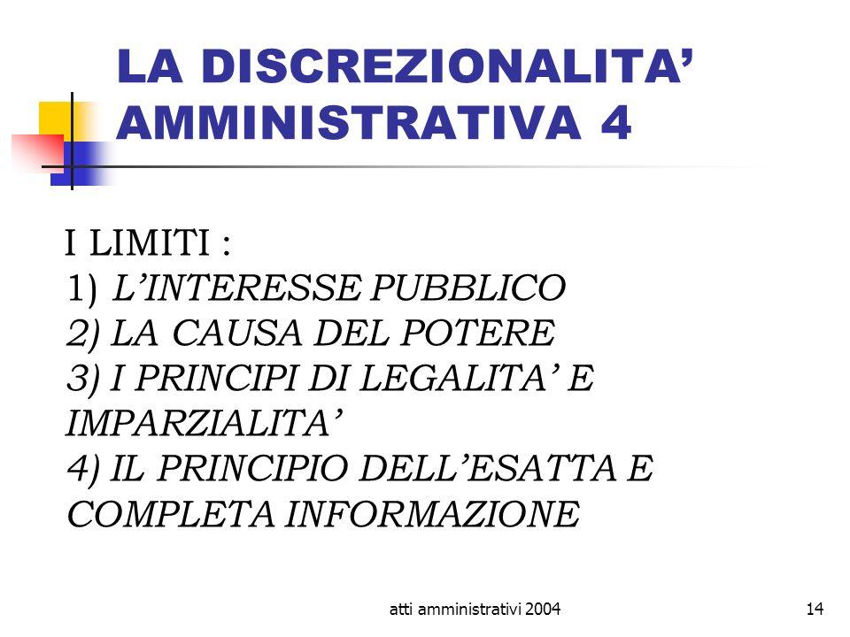 LA DISCREZIONALITA' AMMINISTRATIVA 4