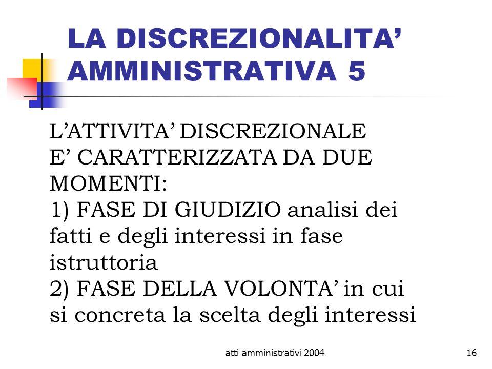 LA DISCREZIONALITA' AMMINISTRATIVA 5