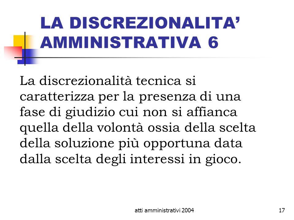 LA DISCREZIONALITA' AMMINISTRATIVA 6