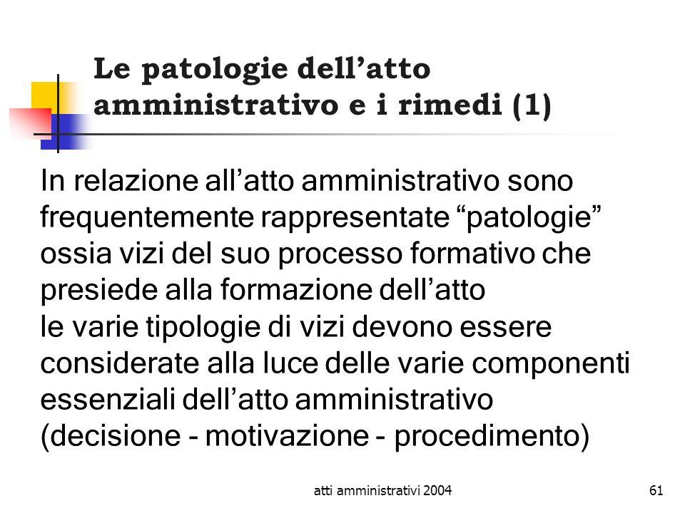 Le patologie dell'atto amministrativo e i rimedi (1)
