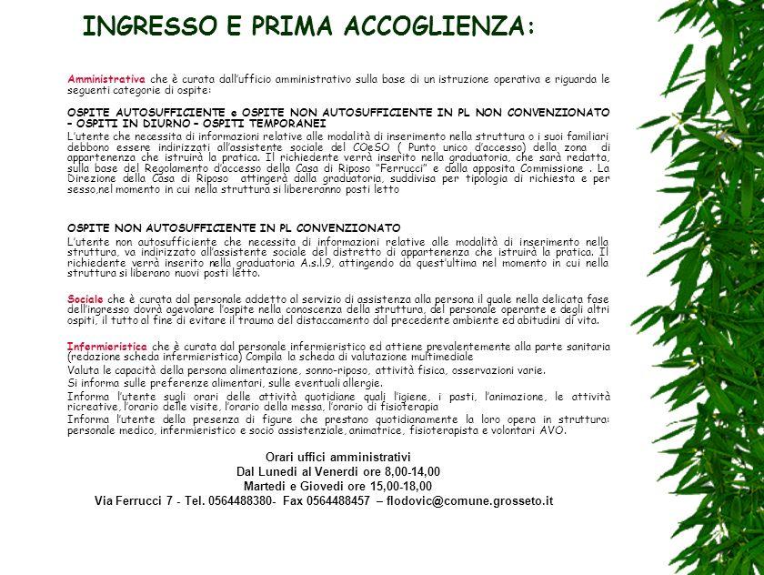 INGRESSO E PRIMA ACCOGLIENZA: