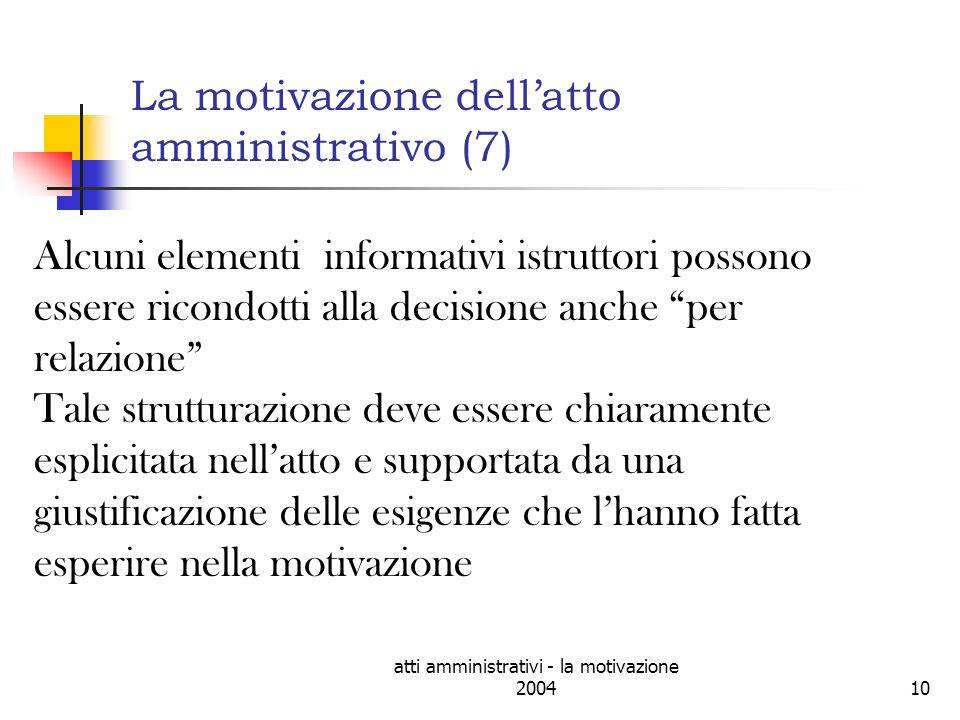 La motivazione dell'atto amministrativo (7)