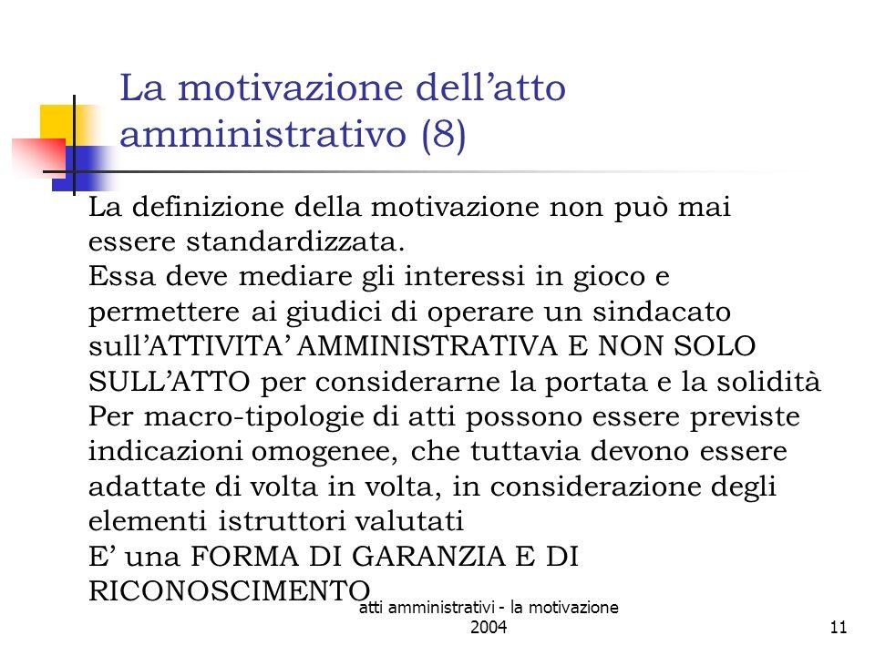 La motivazione dell'atto amministrativo (8)