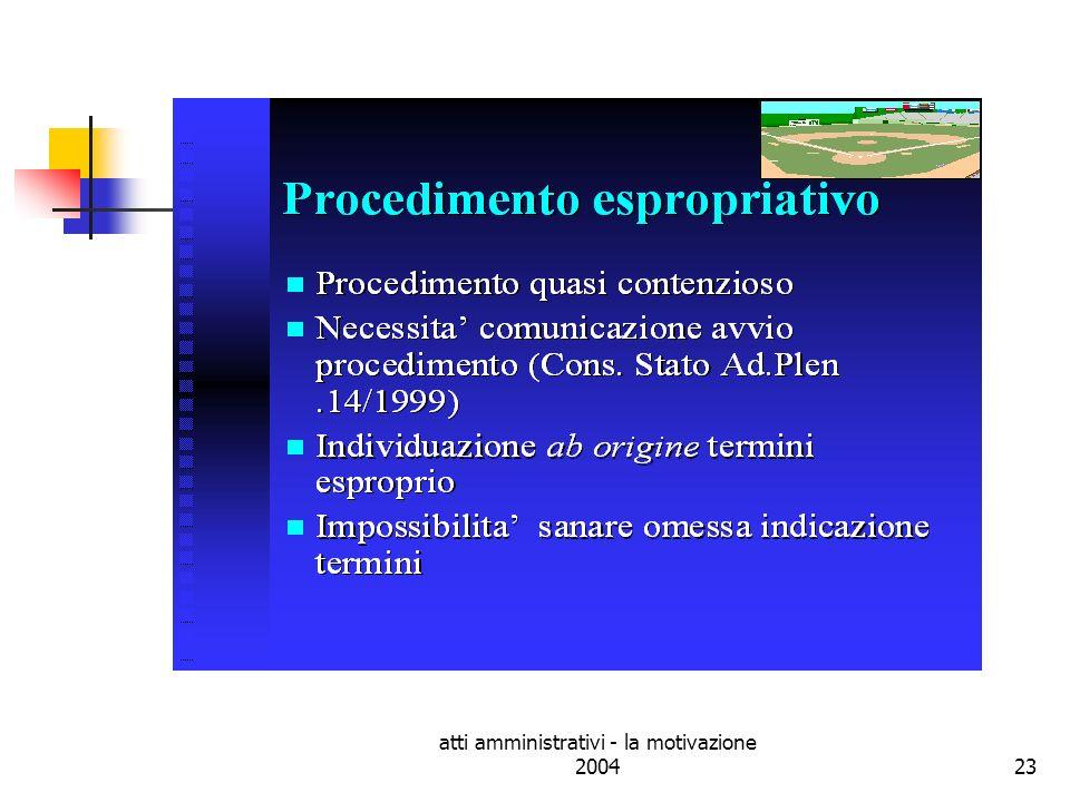 atti amministrativi - la motivazione 2004