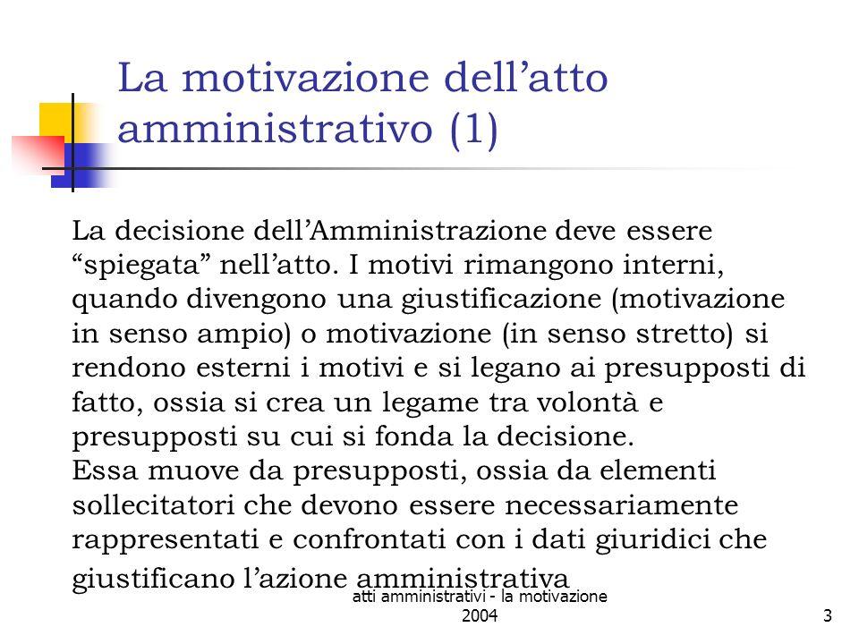 La motivazione dell'atto amministrativo (1)