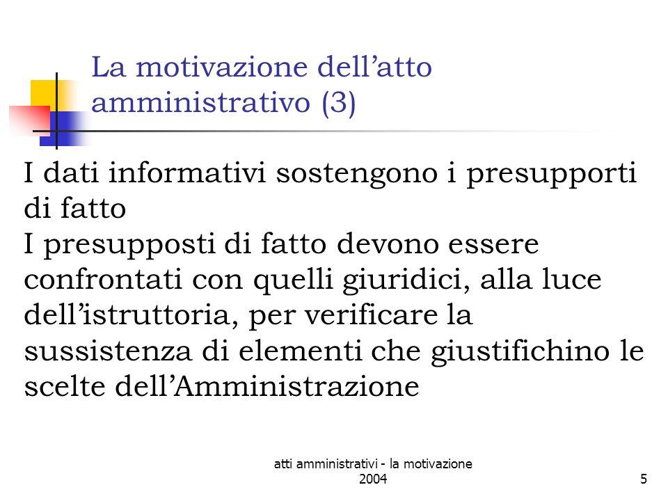 La motivazione dell'atto amministrativo (3)