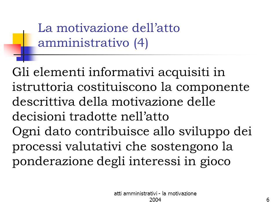 La motivazione dell'atto amministrativo (4)