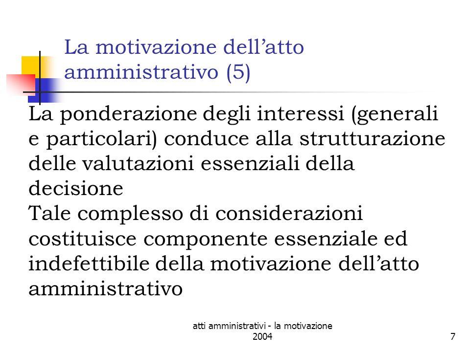 La motivazione dell'atto amministrativo (5)