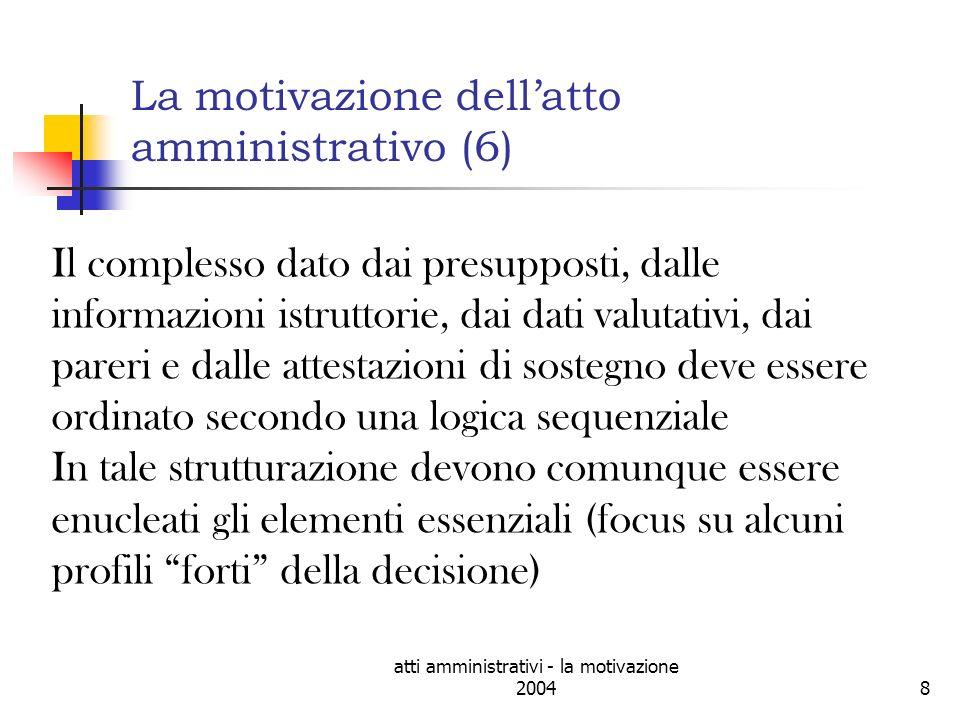 La motivazione dell'atto amministrativo (6)
