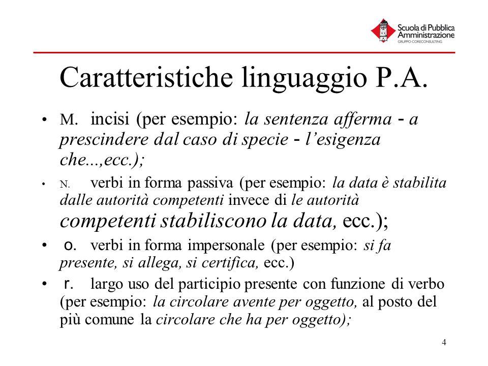 Caratteristiche linguaggio P.A.