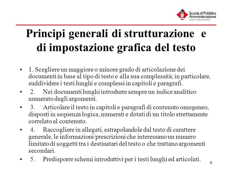 Principi generali di strutturazione e di impostazione grafica del testo