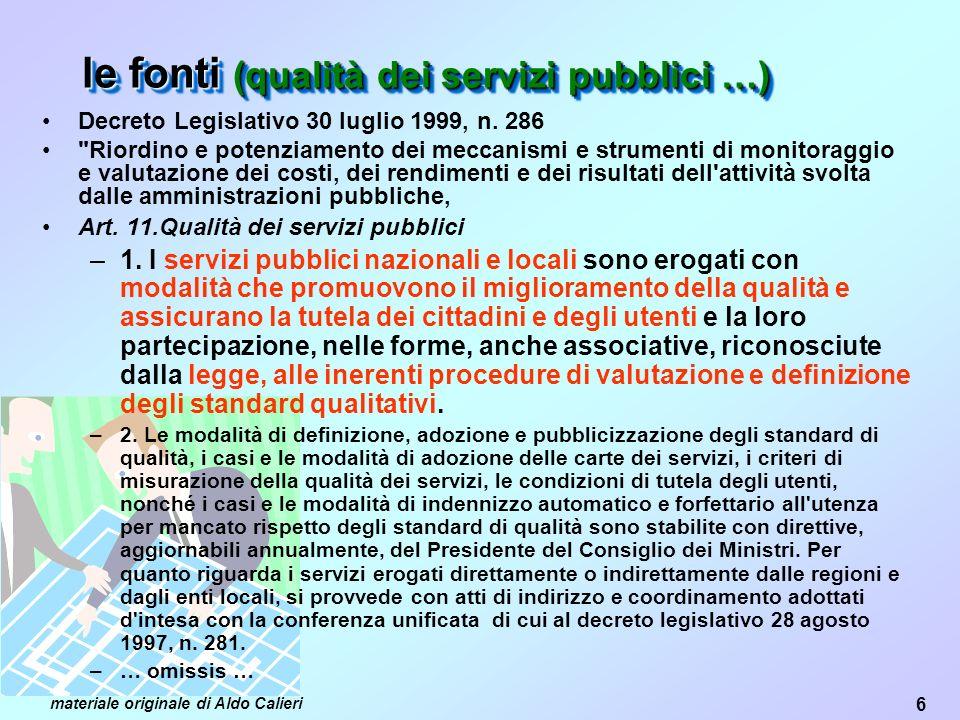 le fonti (qualità dei servizi pubblici …)