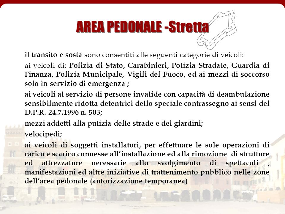 AREA PEDONALE -Stretta