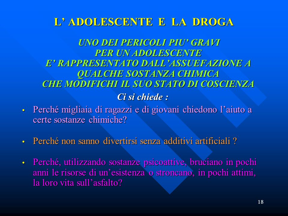 L' ADOLESCENTE E LA DROGA
