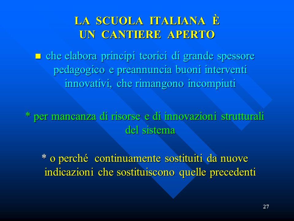 LA SCUOLA ITALIANA È UN CANTIERE APERTO