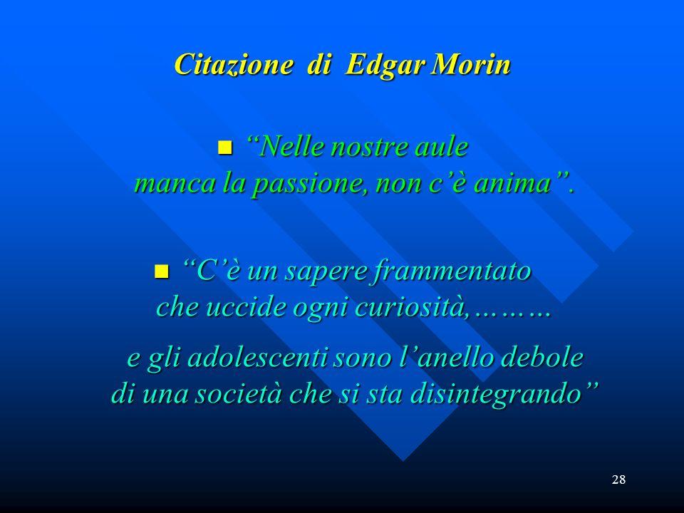 Citazione di Edgar Morin