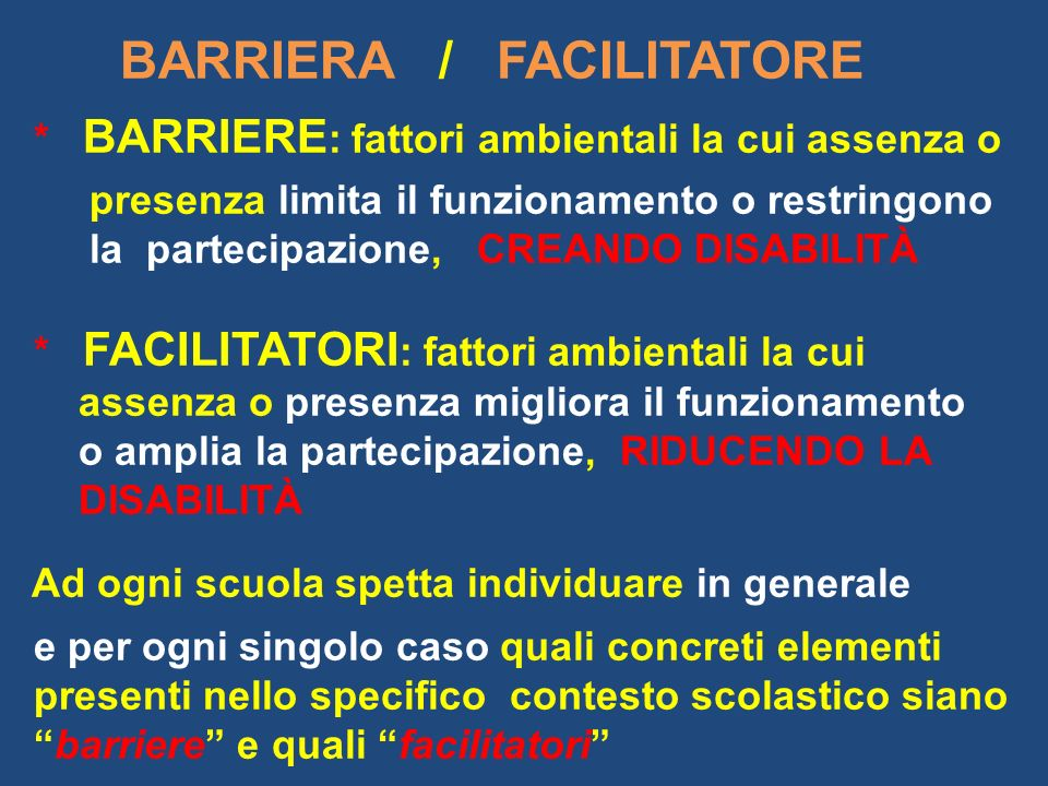 BARRIERA / FACILITATORE