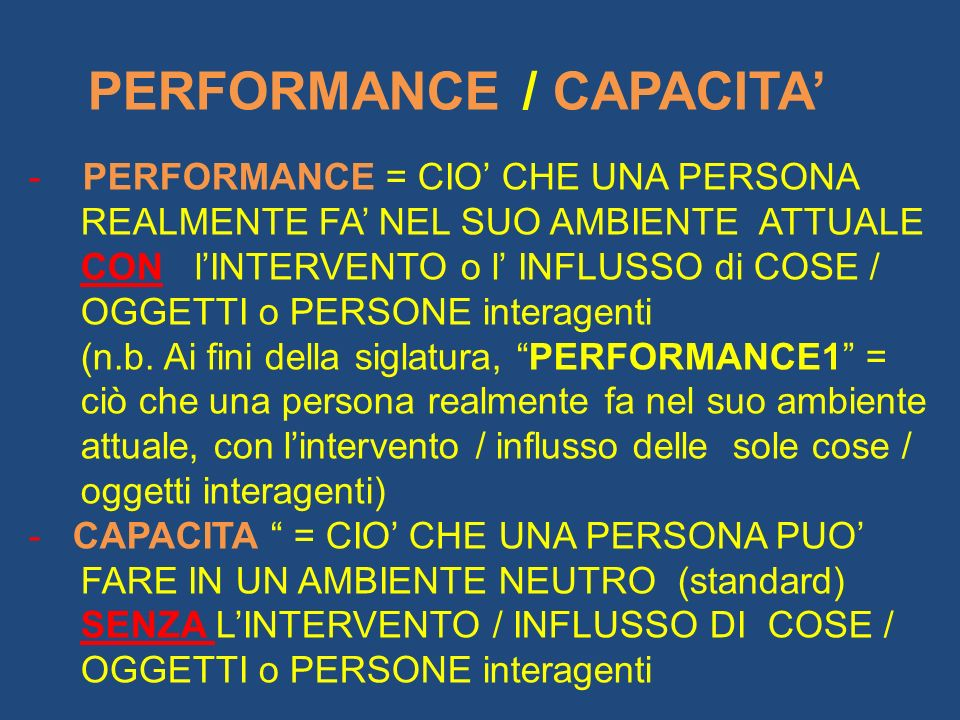 PERFORMANCE = CIO' CHE UNA PERSONA