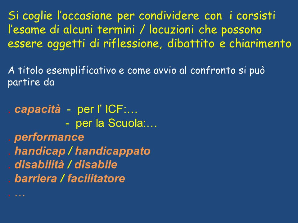 . handicap / handicappato . disabilità / disabile