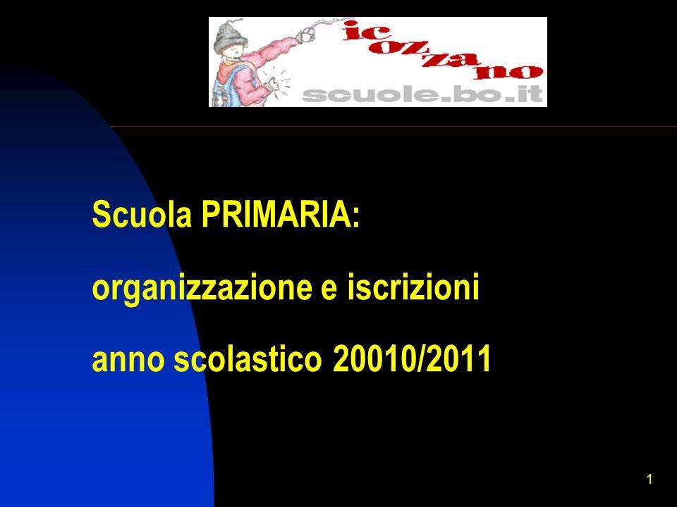 Scuola PRIMARIA: organizzazione e iscrizioni anno scolastico 20010/2011