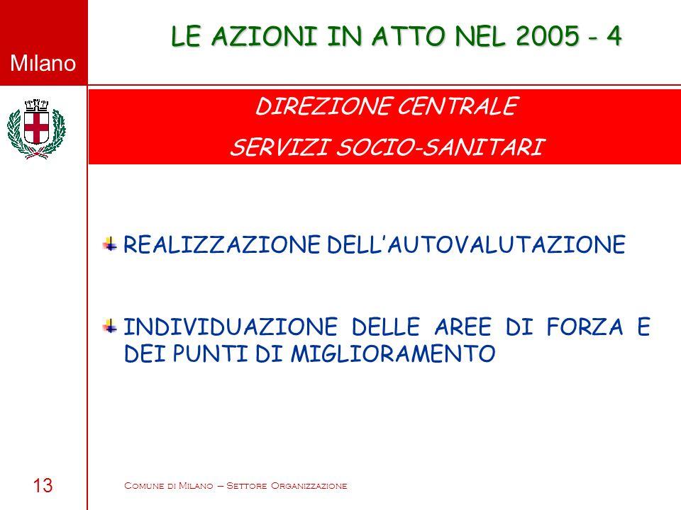 LE AZIONI IN ATTO NEL 2005 - 4 DIREZIONE CENTRALE