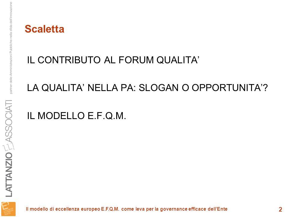 Scaletta IL CONTRIBUTO AL FORUM QUALITA'