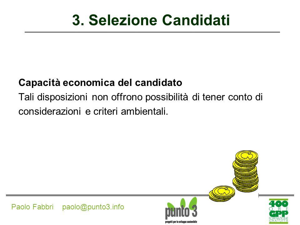 3. Selezione Candidati Capacità economica del candidato