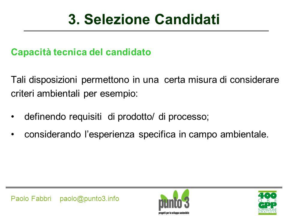 3. Selezione Candidati Capacità tecnica del candidato