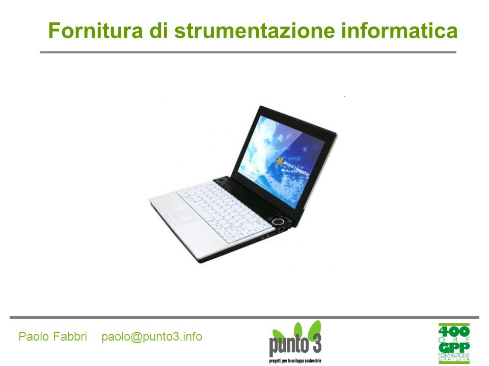 Fornitura di strumentazione informatica