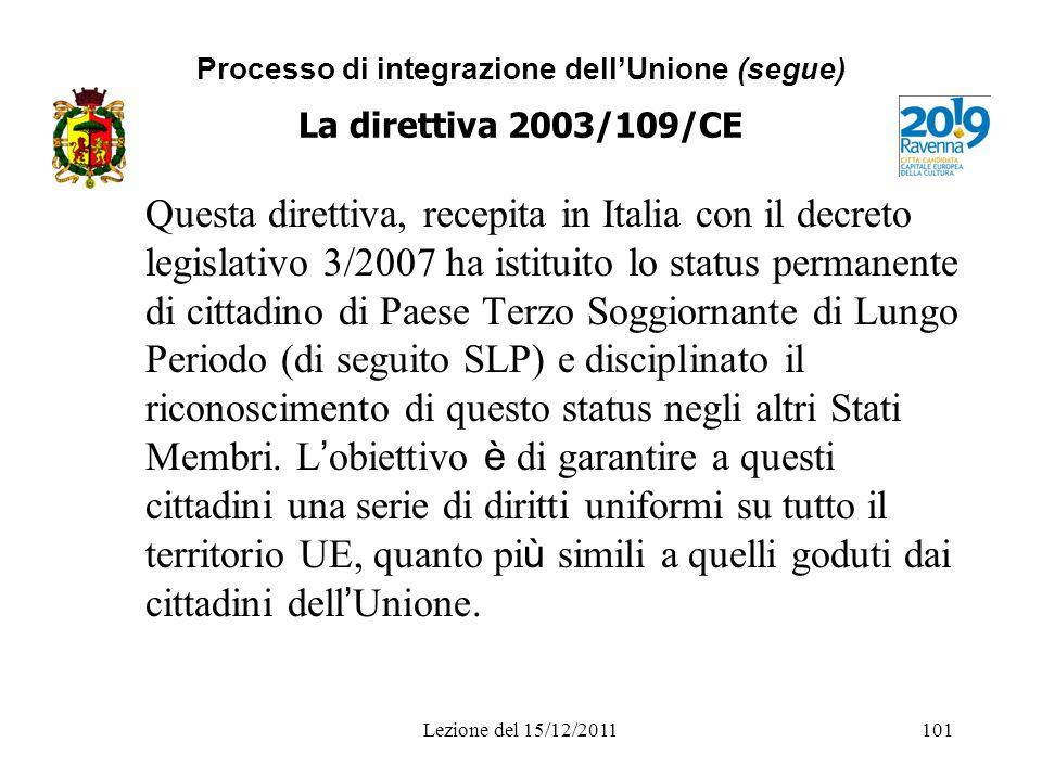 Processo di integrazione dell'Unione (segue) La direttiva 2003/109/CE