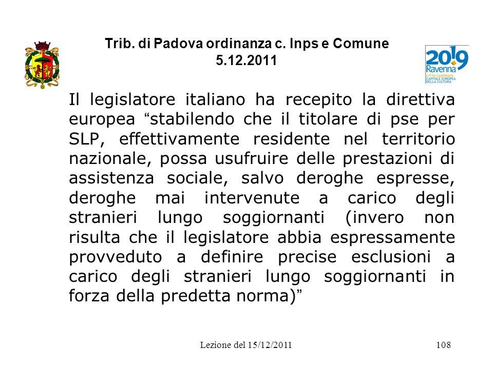 Trib. di Padova ordinanza c. Inps e Comune 5.12.2011