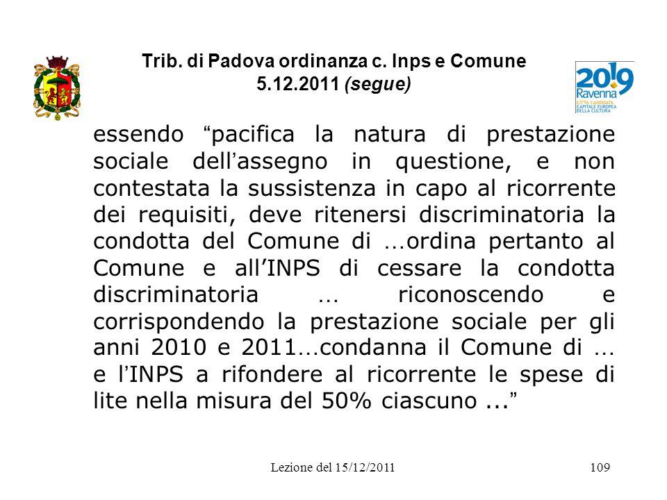 Trib. di Padova ordinanza c. Inps e Comune 5.12.2011 (segue)