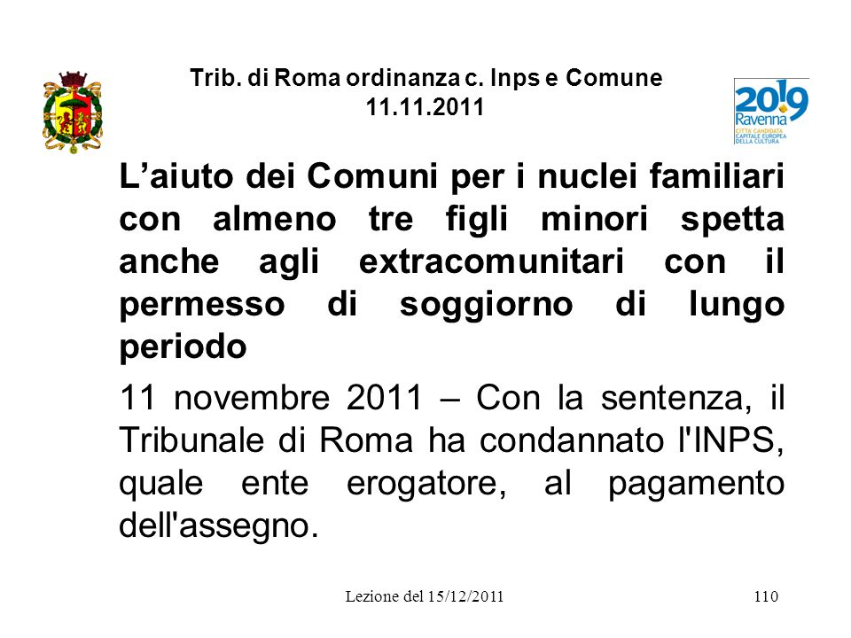 Trib. di Roma ordinanza c. Inps e Comune 11.11.2011
