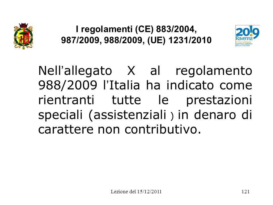 I regolamenti (CE) 883/2004, 987/2009, 988/2009, (UE) 1231/2010