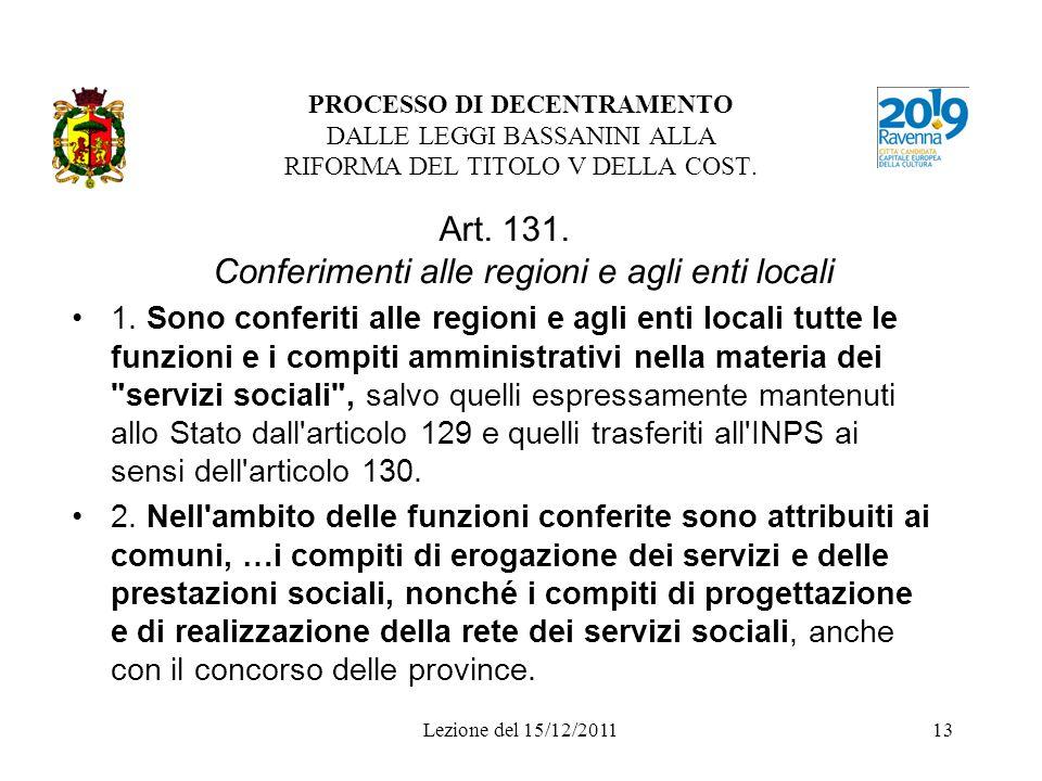 Art. 131. Conferimenti alle regioni e agli enti locali