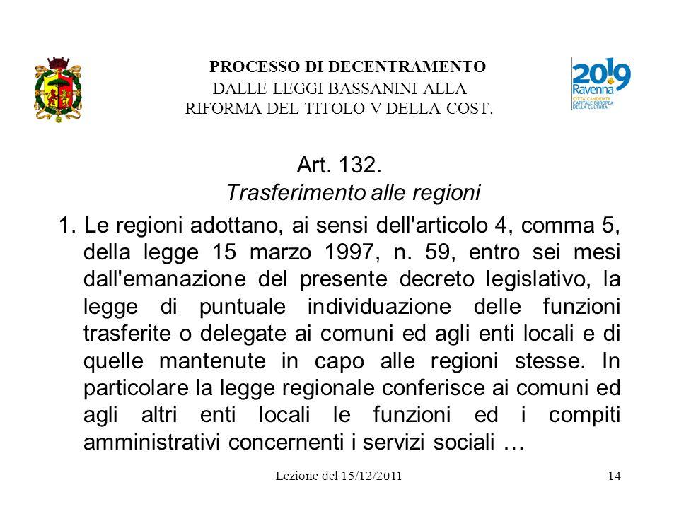Art. 132. Trasferimento alle regioni
