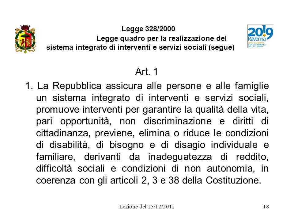 Legge 328/2000 Legge quadro per la realizzazione del sistema integrato di interventi e servizi sociali (segue)