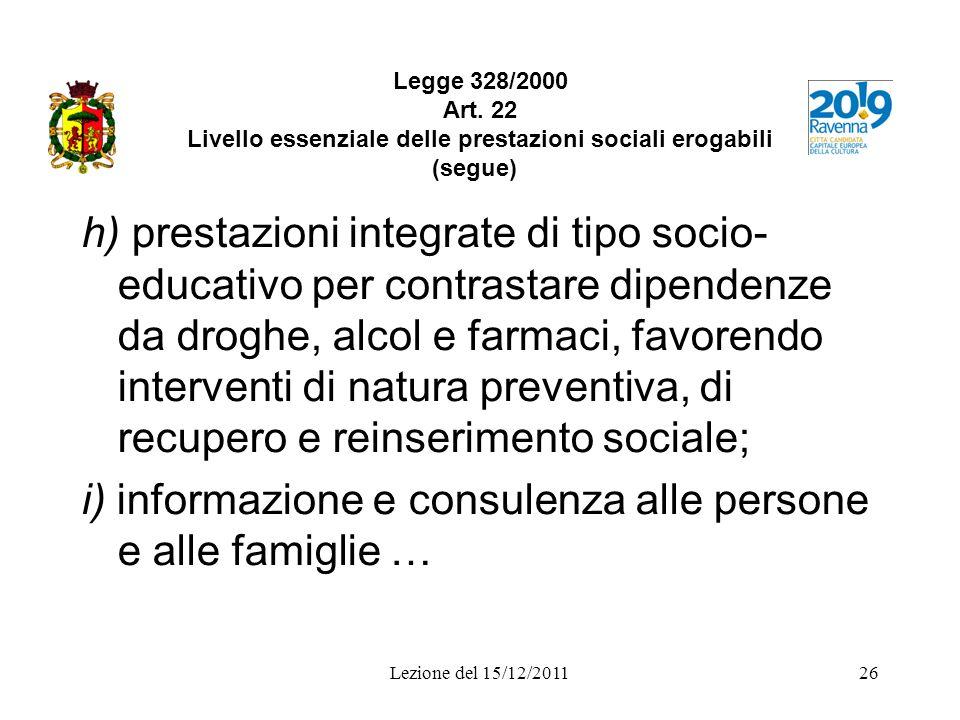 i) informazione e consulenza alle persone e alle famiglie …