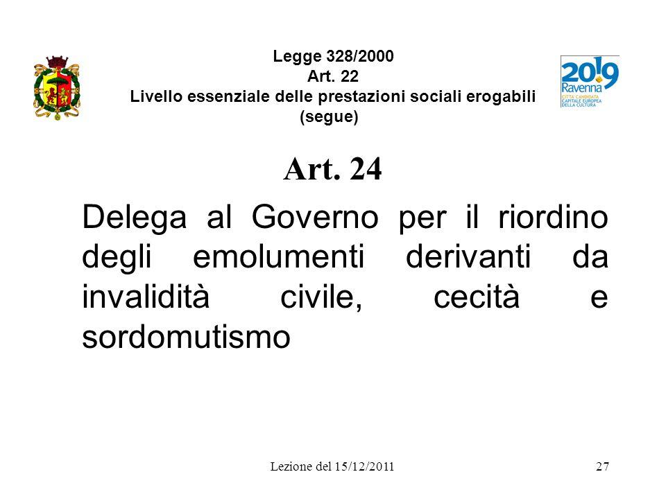 Legge 328/2000 Art. 22 Livello essenziale delle prestazioni sociali erogabili (segue)