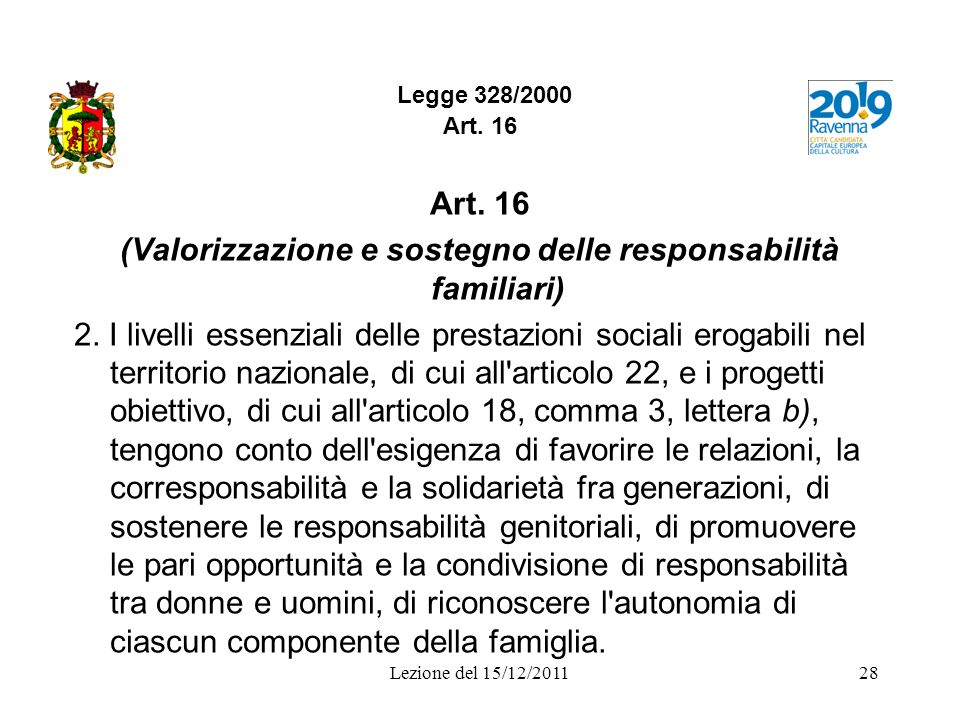 (Valorizzazione e sostegno delle responsabilità familiari)