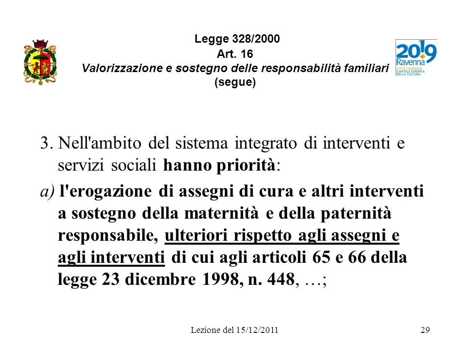 Legge 328/2000 Art. 16 Valorizzazione e sostegno delle responsabilità familiari (segue)