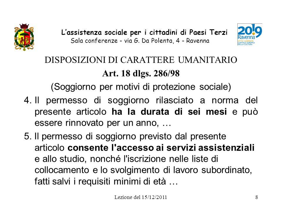 DISPOSIZIONI DI CARATTERE UMANITARIO Art. 18 dlgs. 286/98