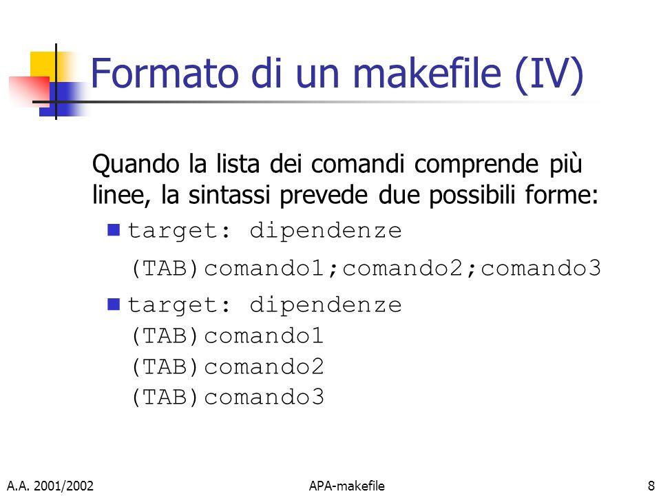 Formato di un makefile (IV)