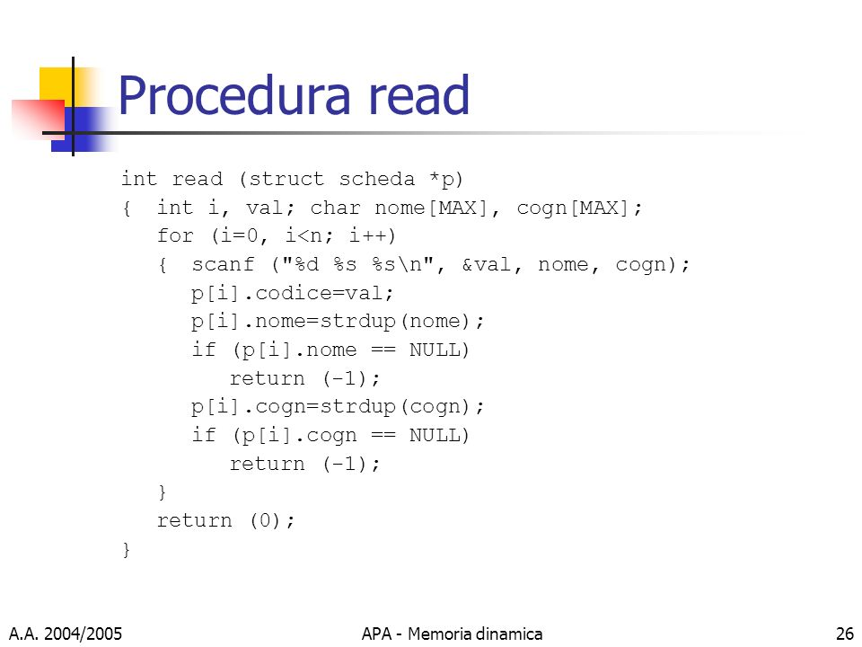 Procedura read int read (struct scheda *p)