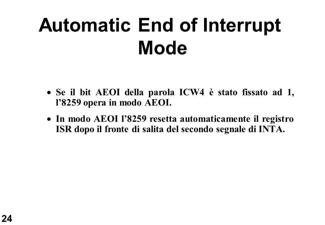 Automatic End of Interrupt Mode