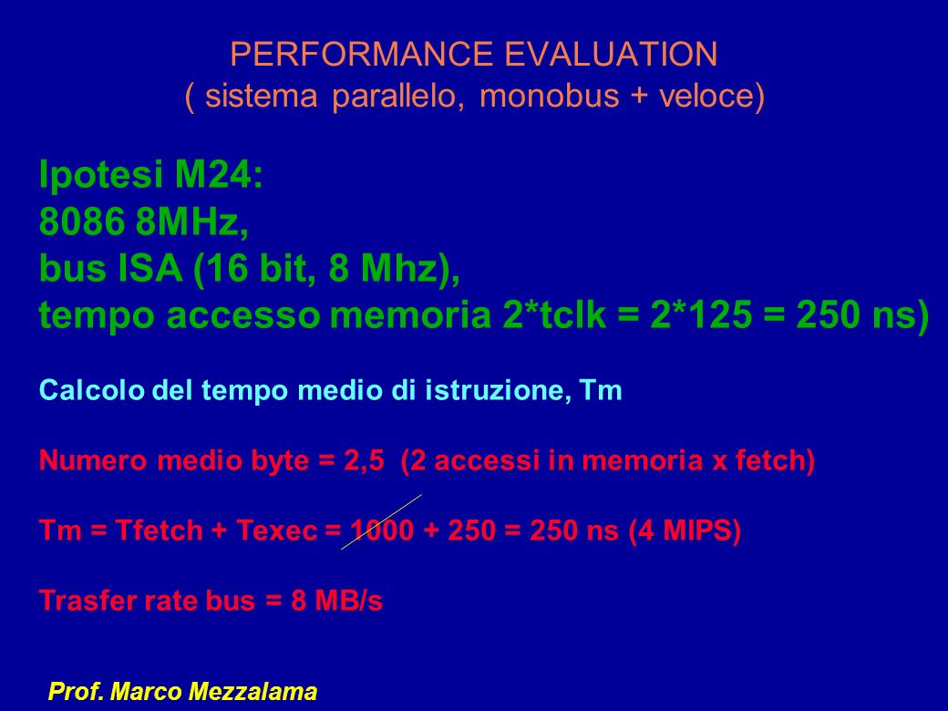 PERFORMANCE EVALUATION ( sistema parallelo, monobus + veloce)